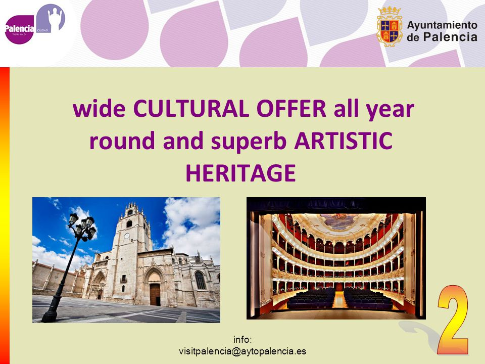 info: visitpalencia@aytopalencia.es SPORTS & LEISURE Plenty free-time activities!