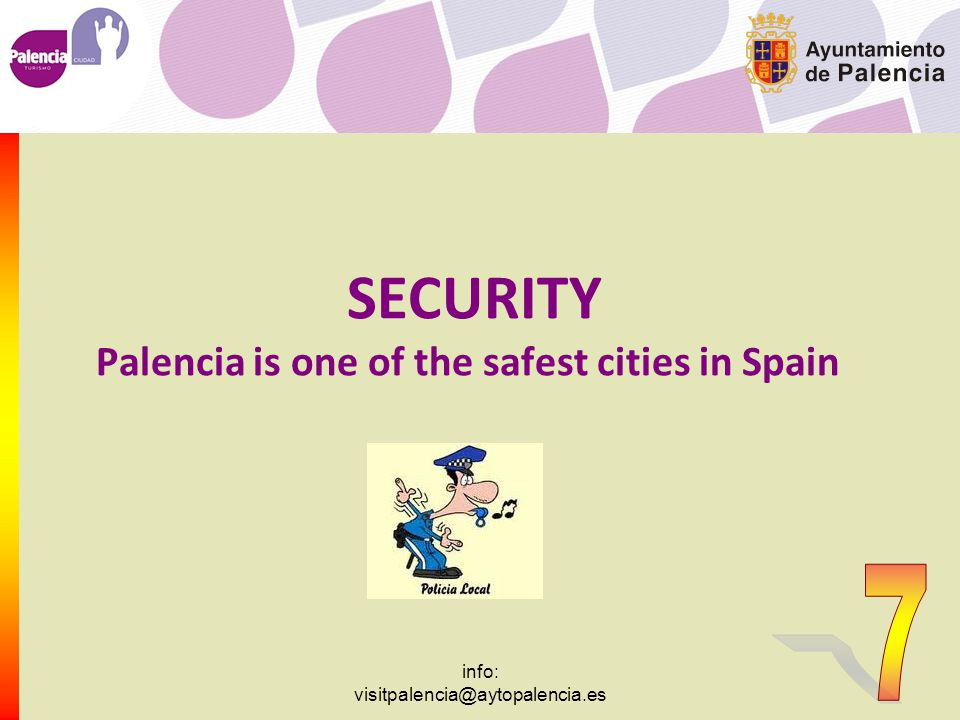 info: visitpalencia@aytopalencia.es It's INEXPENSIVE You'll get excellent value for your money!