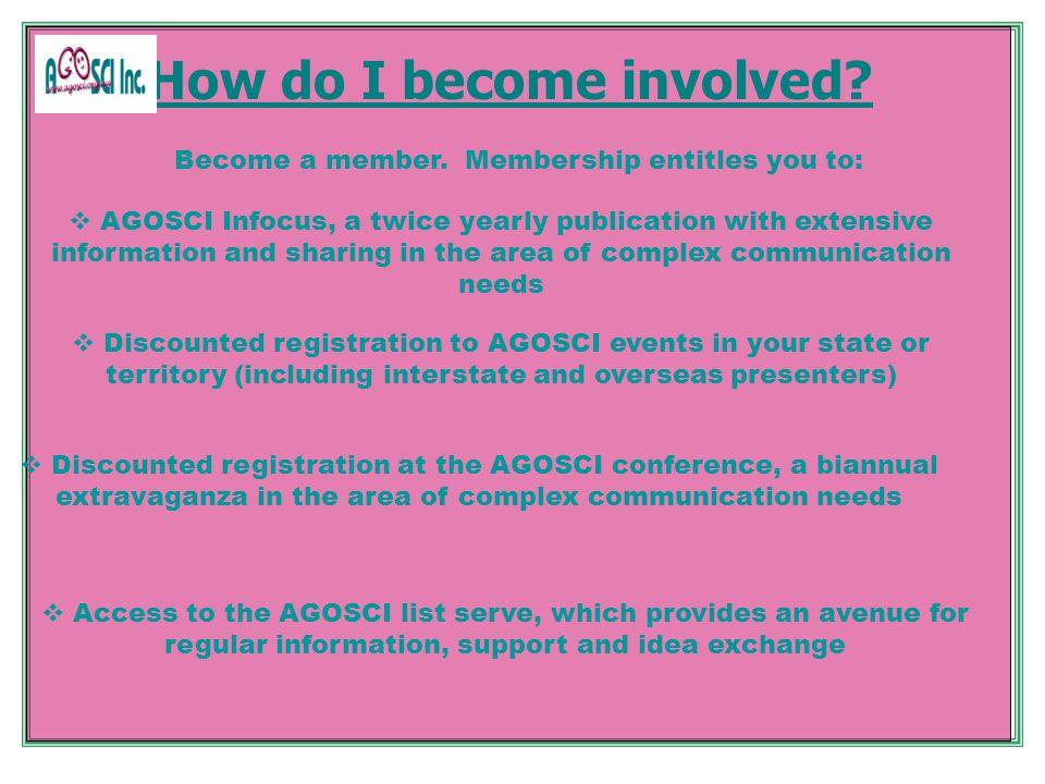 How do I become involved. Become a member.