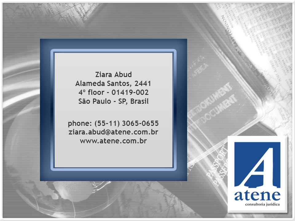 Ziara Abud Alameda Santos, 2441 4º floor - 01419-002 São Paulo - SP, Brasil phone: (55-11) 3065-0655 ziara.abud@atene.com.br www.atene.com.br