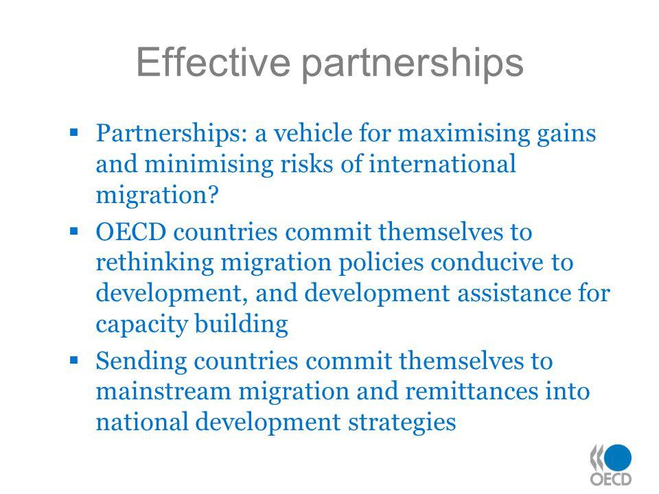 Effective partnerships  Partnerships: a vehicle for maximising gains and minimising risks of international migration.