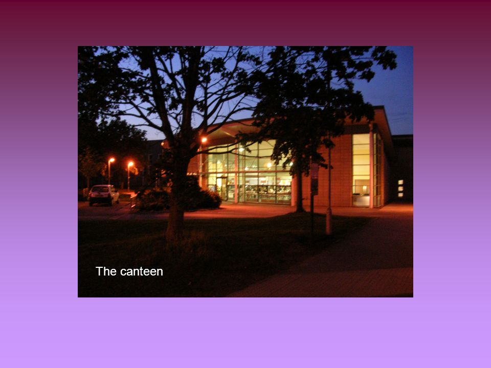 The canteen