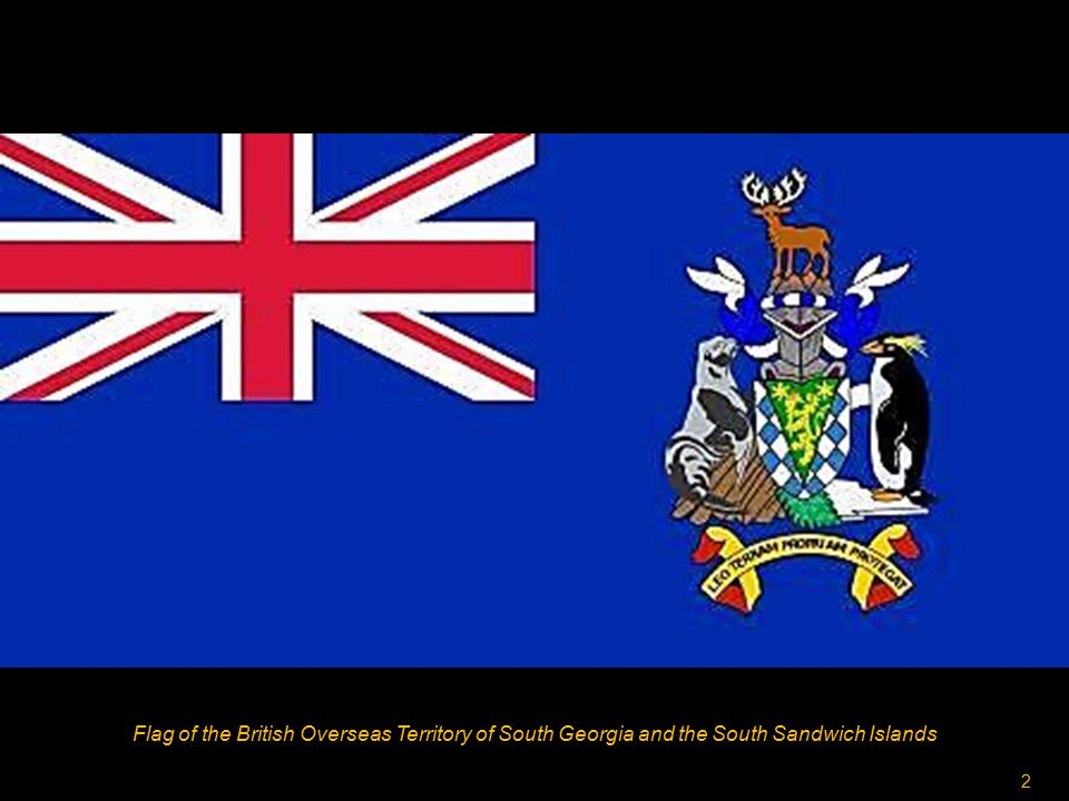 1 Situation of the British Overseas Territory of South Georgia and the South Sandwich Islands