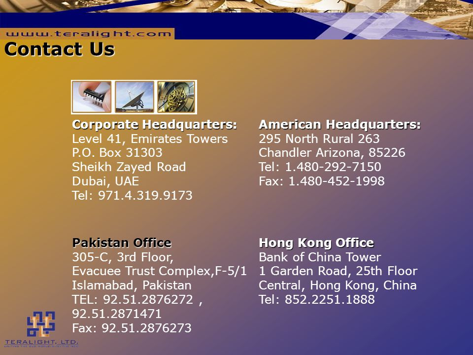 Contact Us Corporate Headquarters: Corporate Headquarters: Level 41, Emirates Towers P.O.