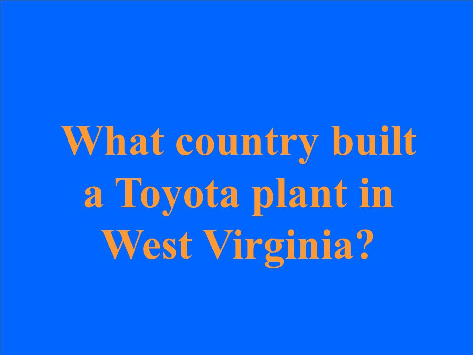 What country built a Toyota plant in West Virginia?