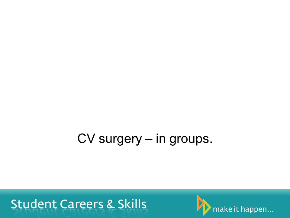 CV surgery – in groups.