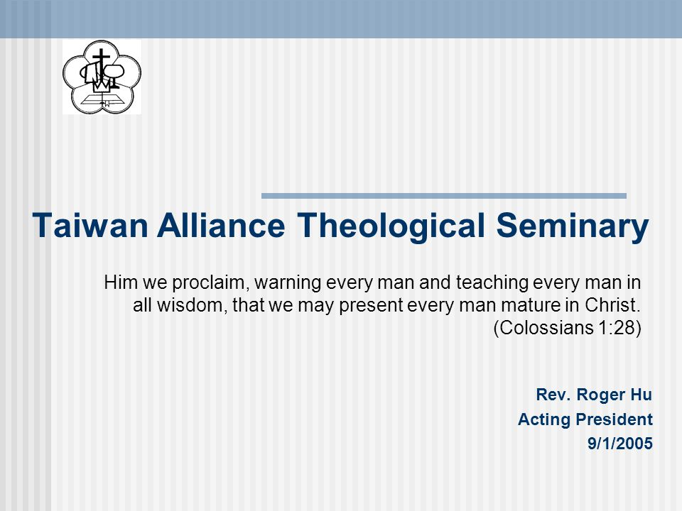 Taiwan Alliance Theological Seminary Rev.