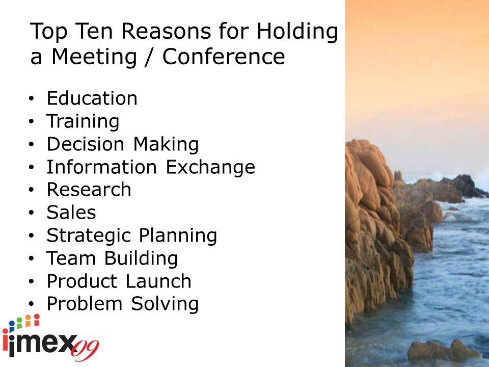 The Value of The Meetings & Events Industry MPI - $122 US Billion ICCA - $11 US Billion TTG Asia - $900 US Billion