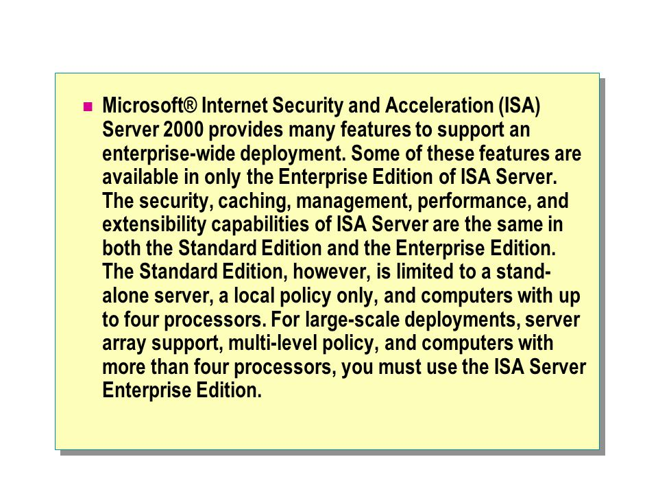 Exercise 3: Scenario After you have installed the schema update, you can create an ISA Server array for Northwind Traders.