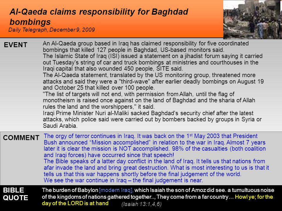 Al-Qaeda claims responsibility for Baghdad bombings The orgy of terror continues in Iraq.