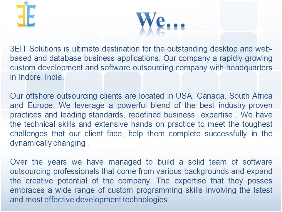 3EIT Solutions is ultimate destination for the outstanding desktop and web- based and database business applications.