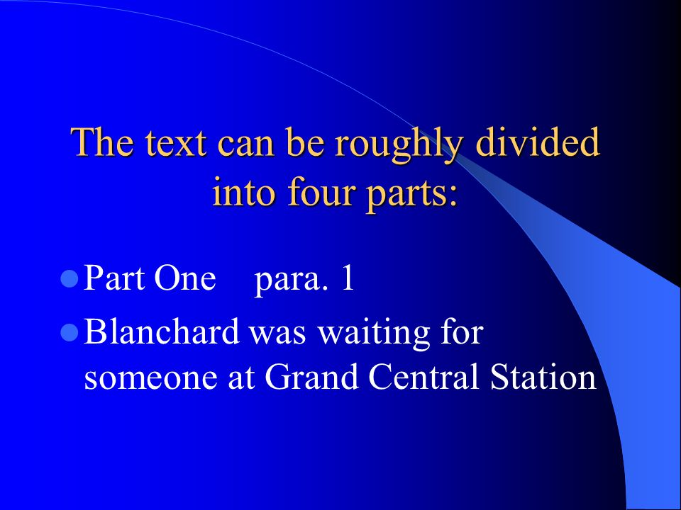 The text can be roughly divided into four parts: Part One para.