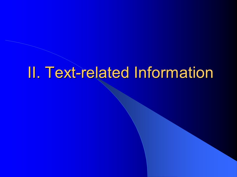 II. Text-related Information
