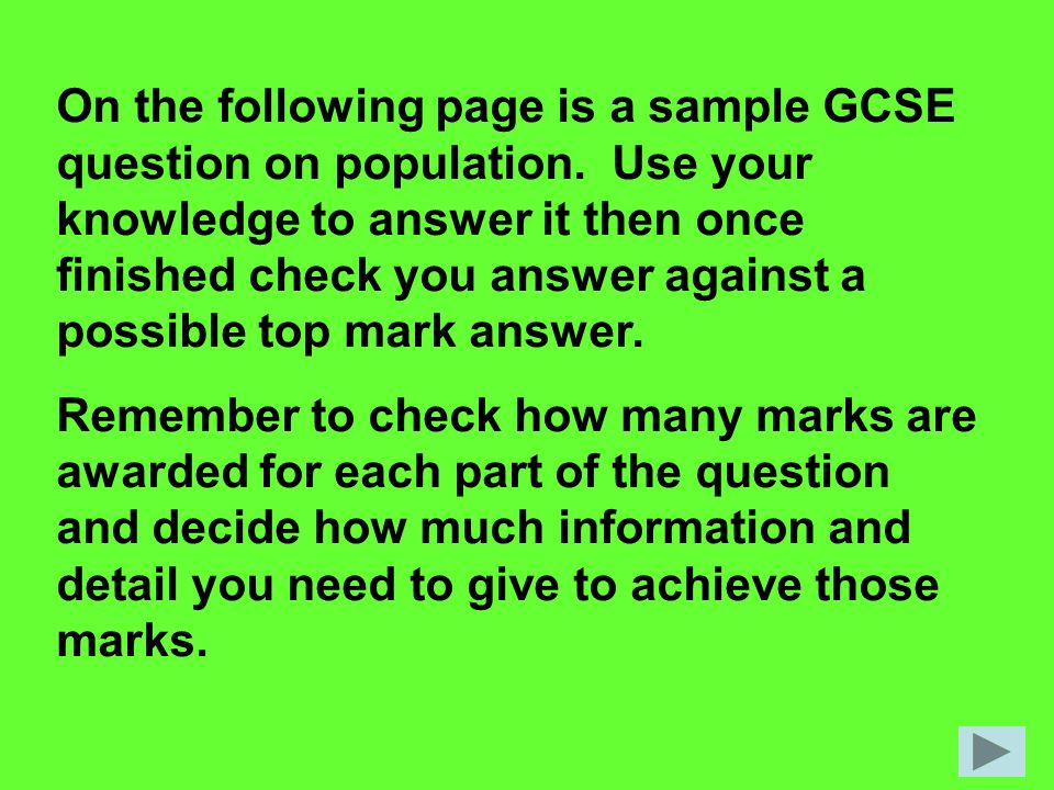 On the following page is a sample GCSE question on population.
