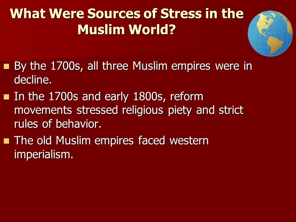 What Were Sources of Stress in the Muslim World.