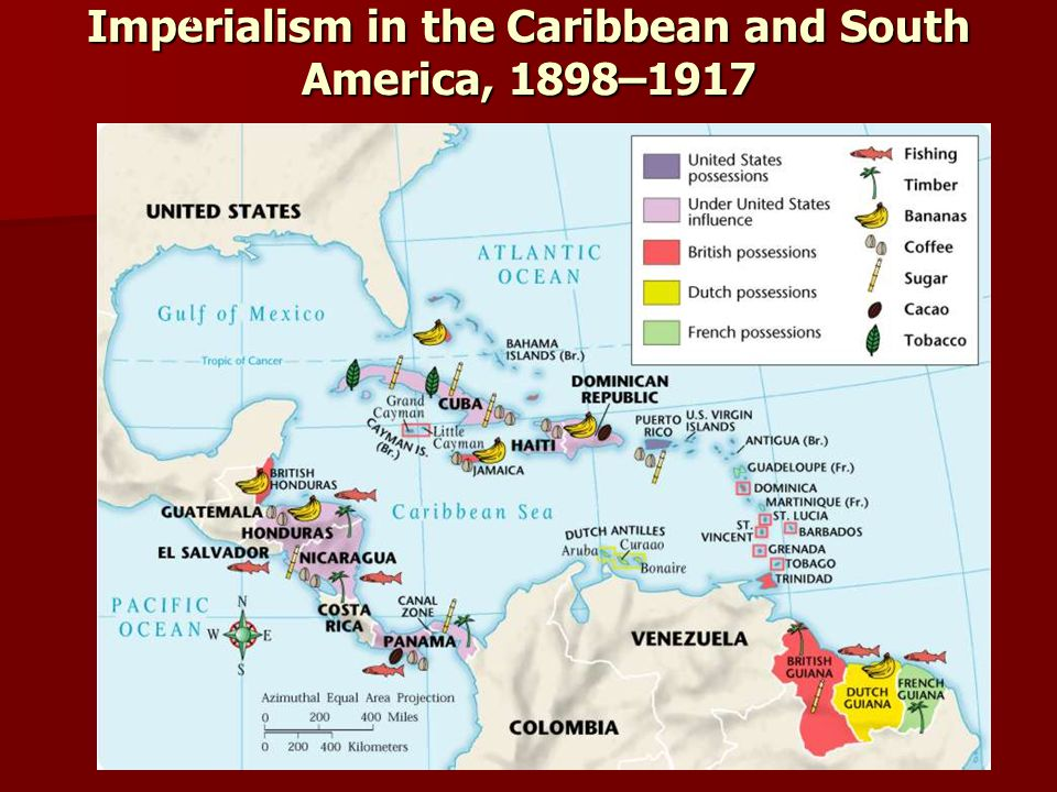 Imperialism in the Caribbean and South America, 1898–1917 4