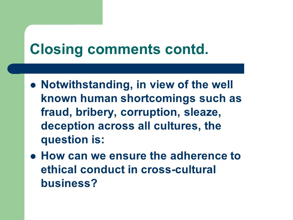 Closing comments contd.