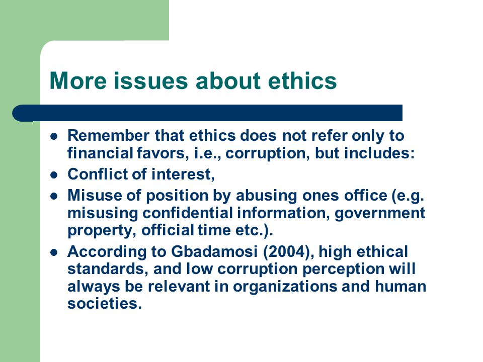 More issues about ethics contd.