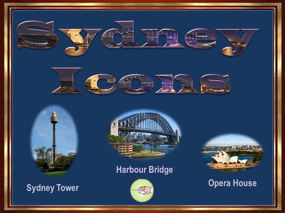 Sydney Tower Harbour Bridge Opera House