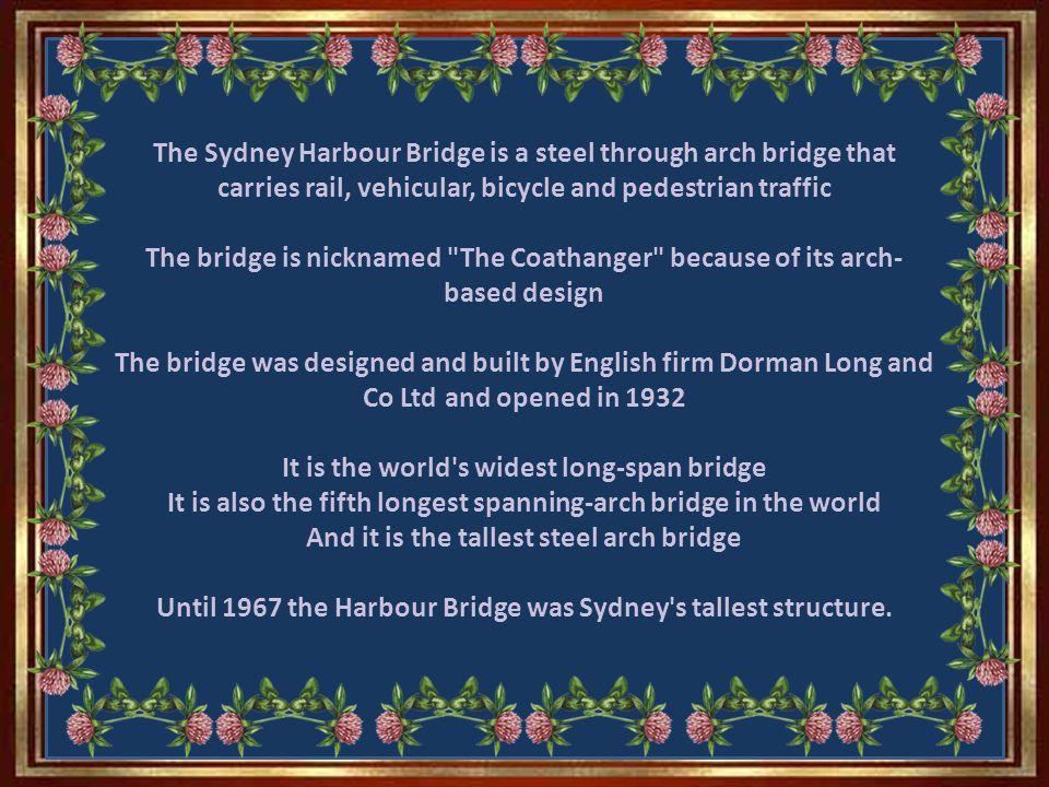 Dr.John Job Crew Bradfield CMG spent 40 yrs of his life championing the cause of a harbour bridge.