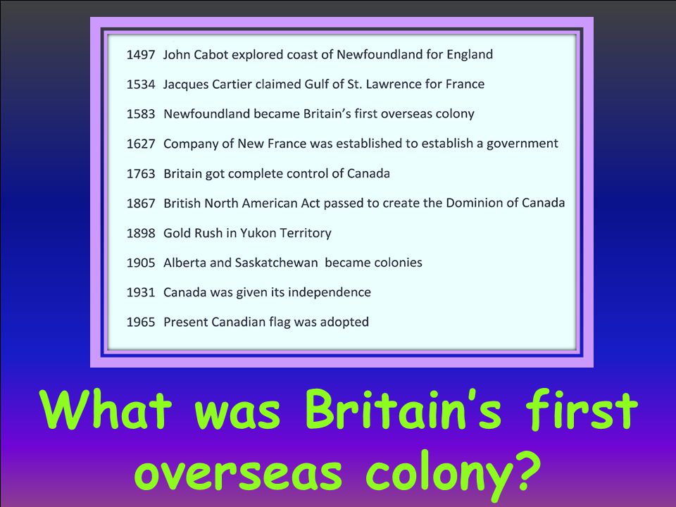 What was Britain's first overseas colony?