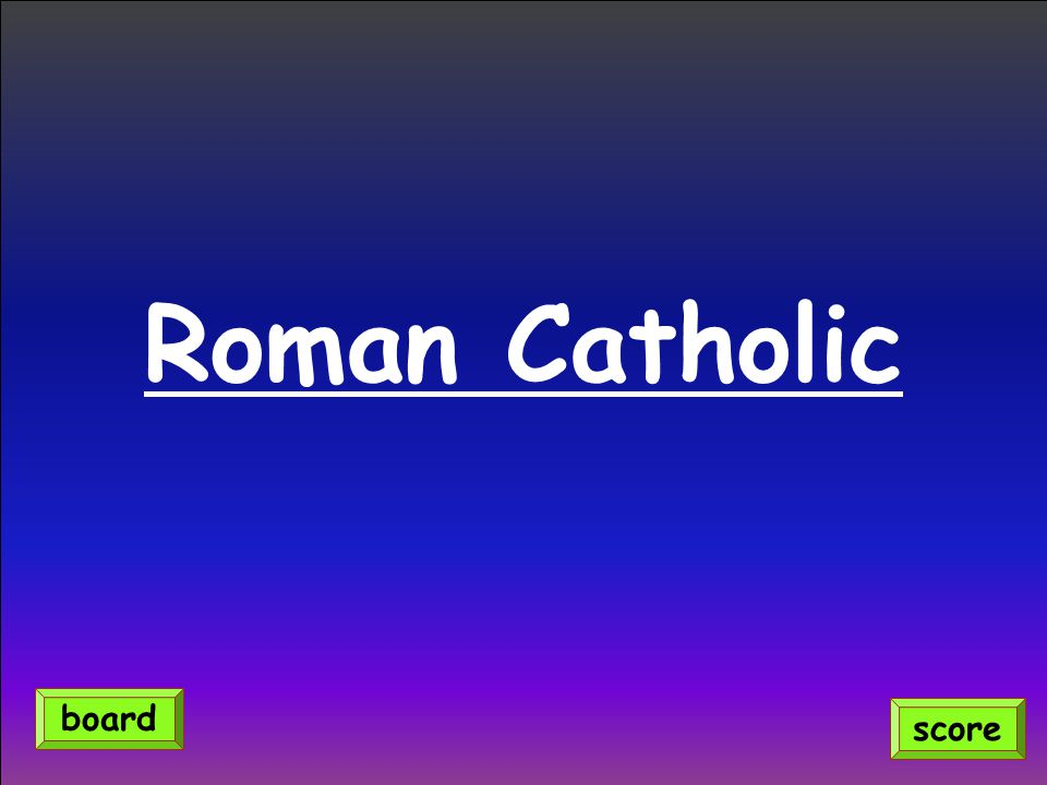 Roman Catholic score board
