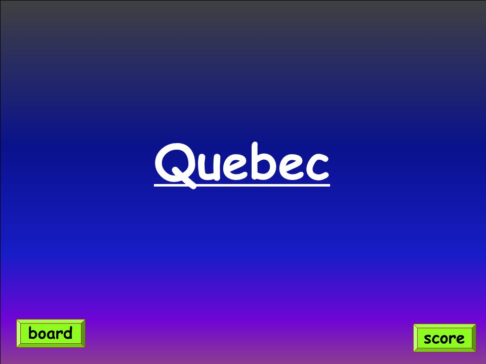 Quebec score board