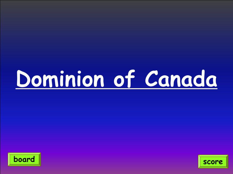 Dominion of Canada score board
