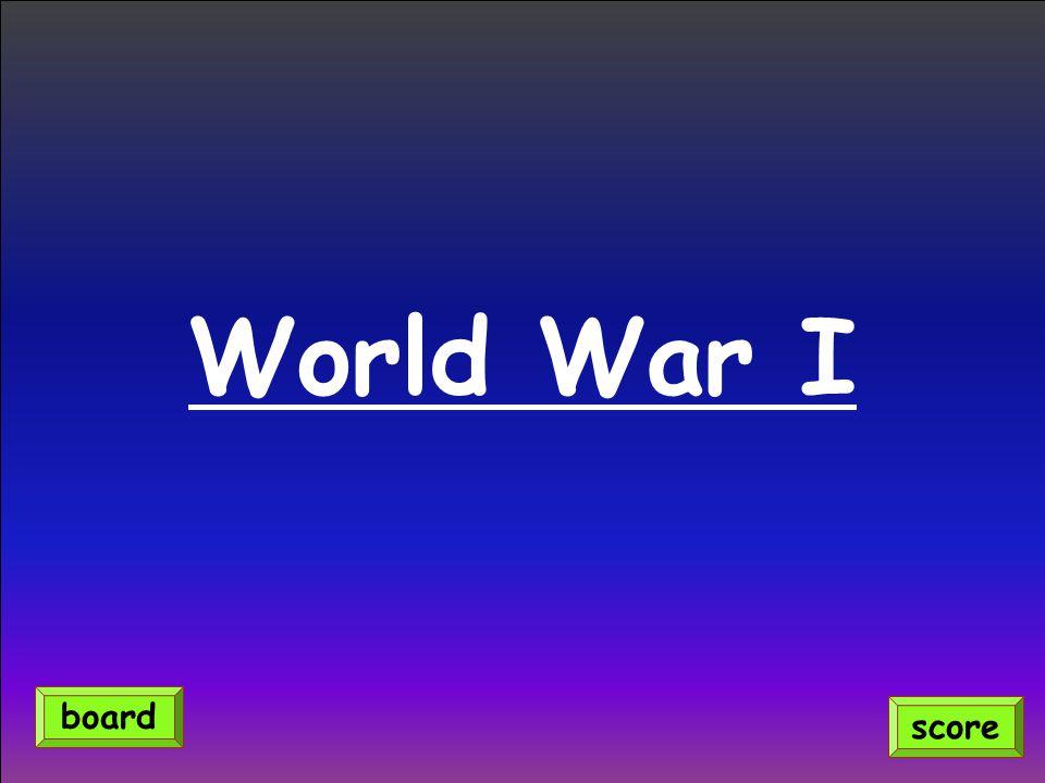 World War I score board