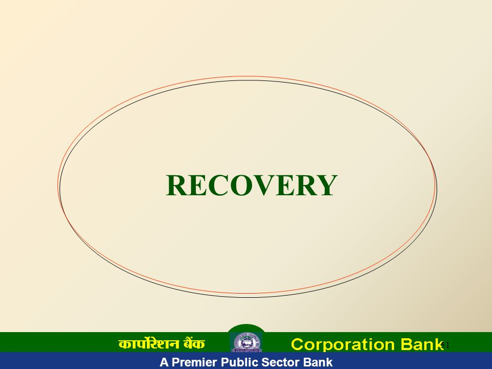 51 RECOVERY A Premier Public Sector Bank