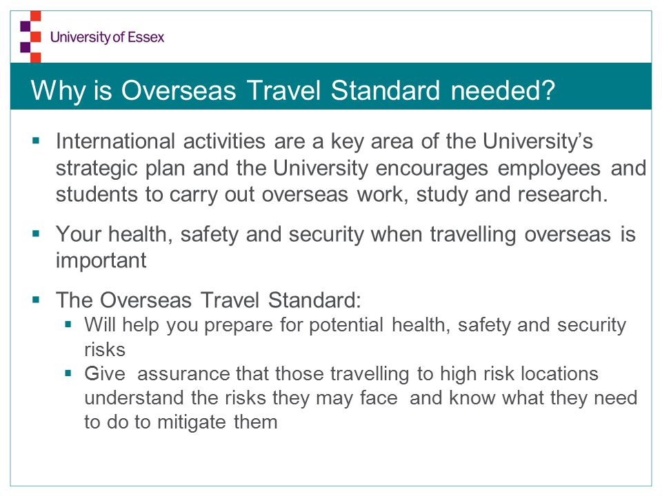 Why is Overseas Travel Standard needed.