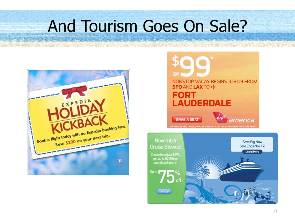 11 And Tourism Goes On Sale