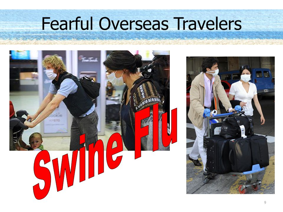 Fearful Overseas Travelers 9