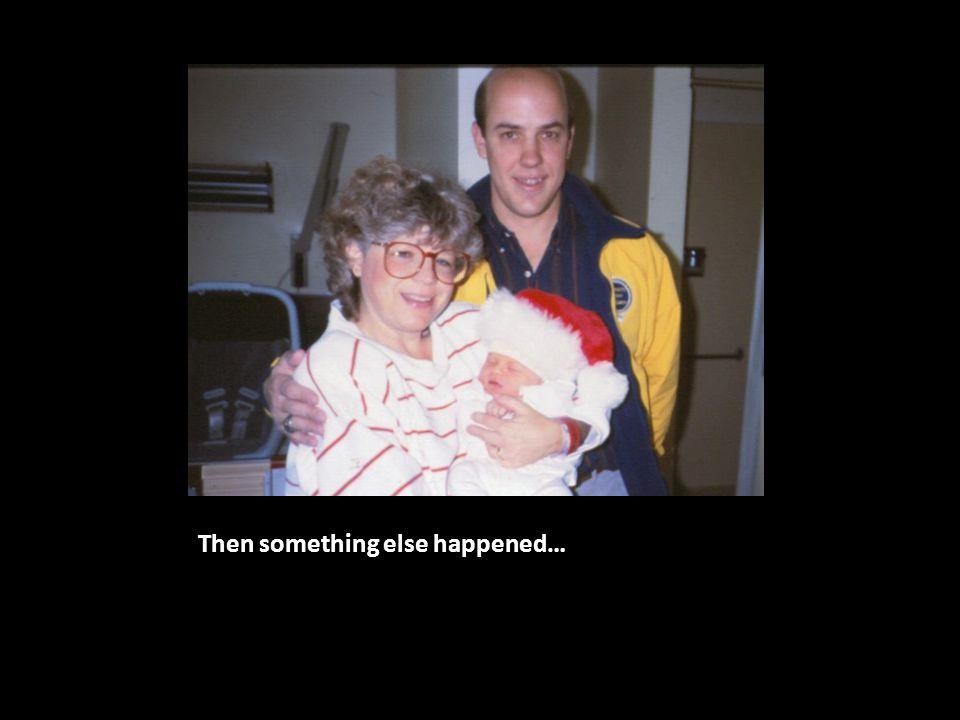 Then something else happened…