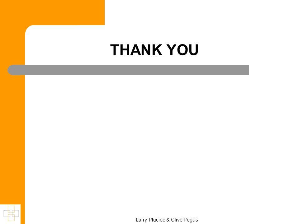 Larry Placide & Clive Pegus THANK YOU