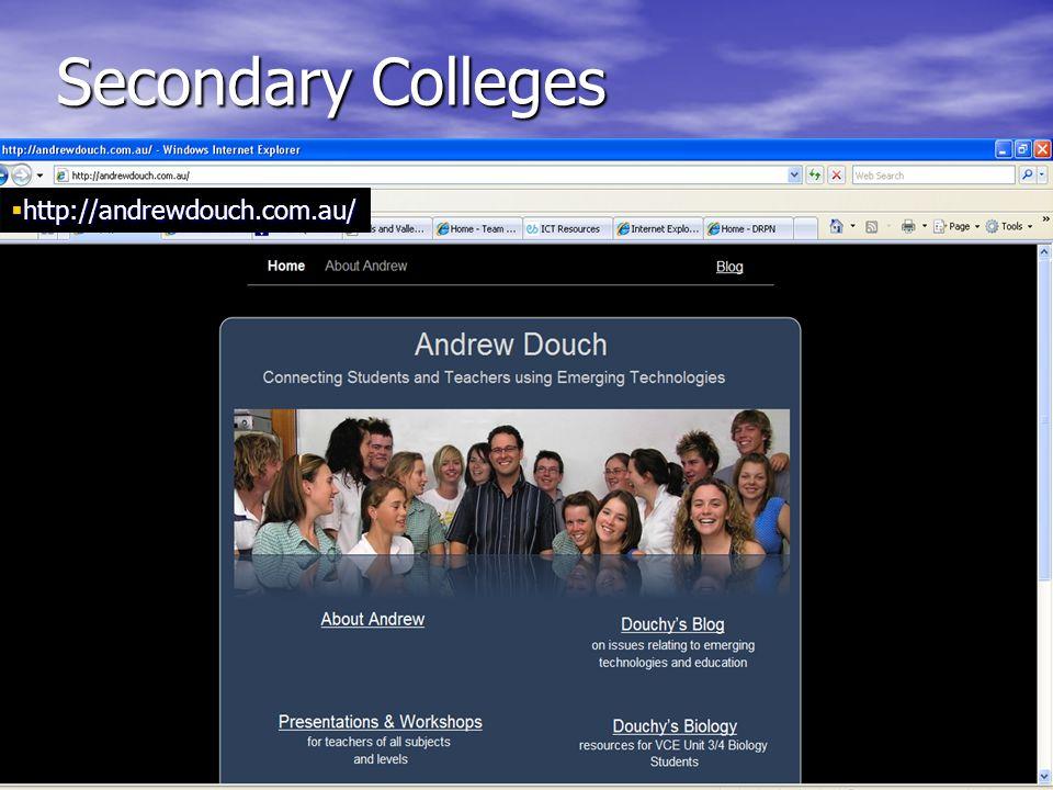 Secondary Colleges  http://andrewdouch.com.au/