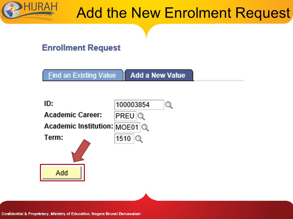 Add the New Enrolment Request