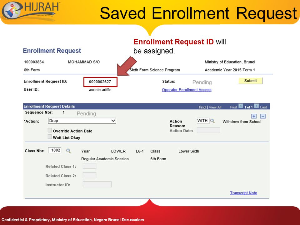 Saved Enrollment Request Enrollment Request ID will be assigned.
