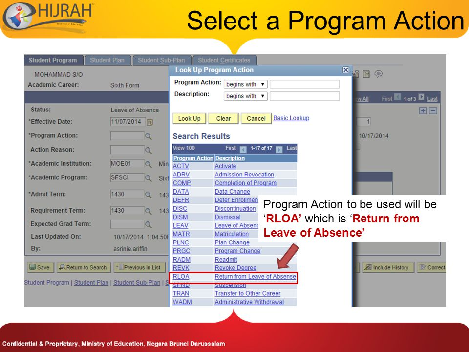 Select a Program Action Program Action to be used will be 'RLOA' which is 'Return from Leave of Absence'