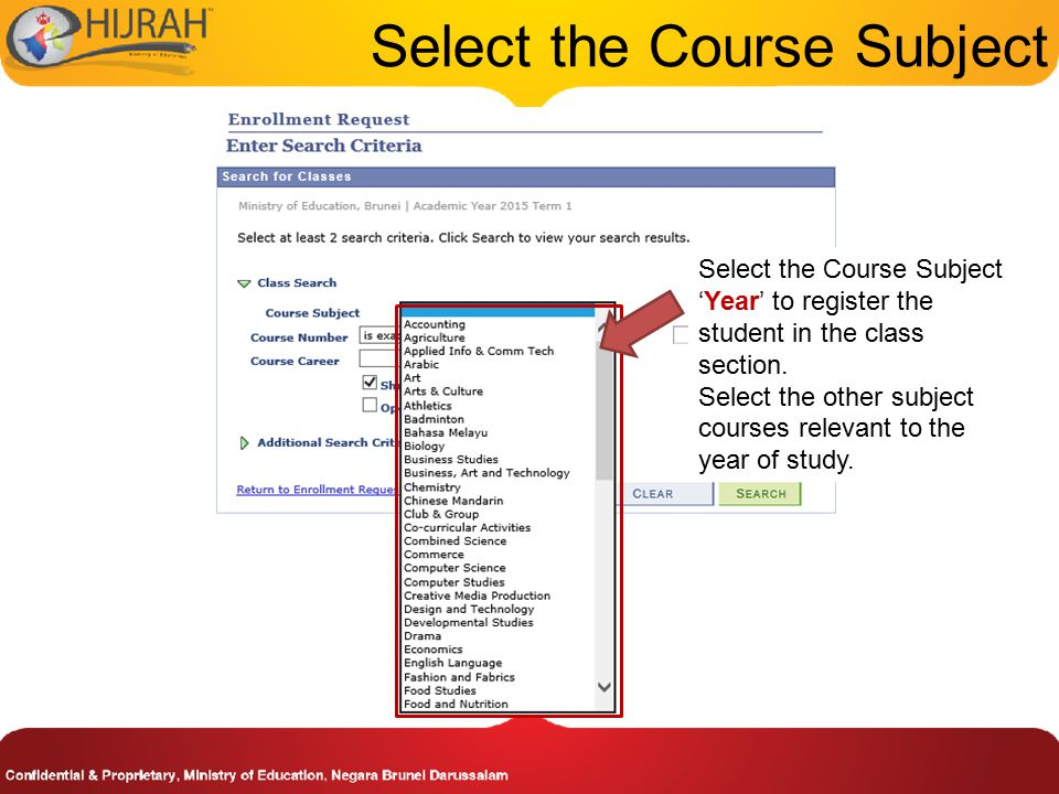 Select the Course Subject Select the Course Subject 'Year' to register the student in the class section.
