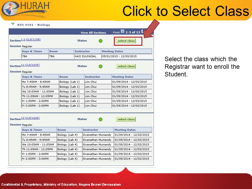 Click to Select Class Select the class which the Registrar want to enroll the Student.