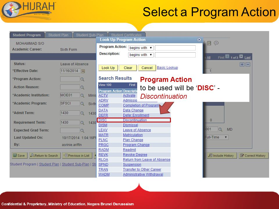 Select a Program Action Program Action to be used will be 'DISC' - Discontinuation
