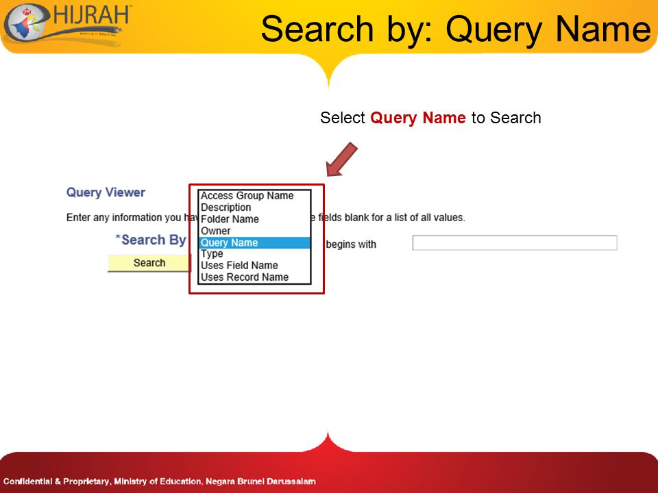 Search by: Query Name Select Query Name to Search