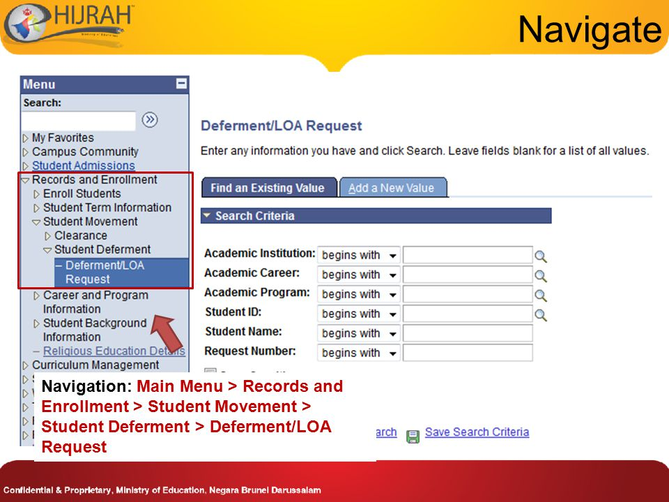Navigate Navigation: Main Menu > Records and Enrollment > Student Movement > Student Deferment > Deferment/LOA Request