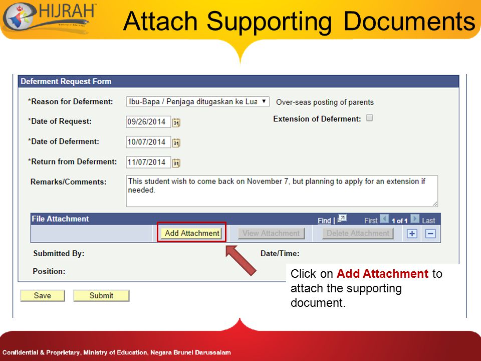 Attach Supporting Documents Click on Add Attachment to attach the supporting document.