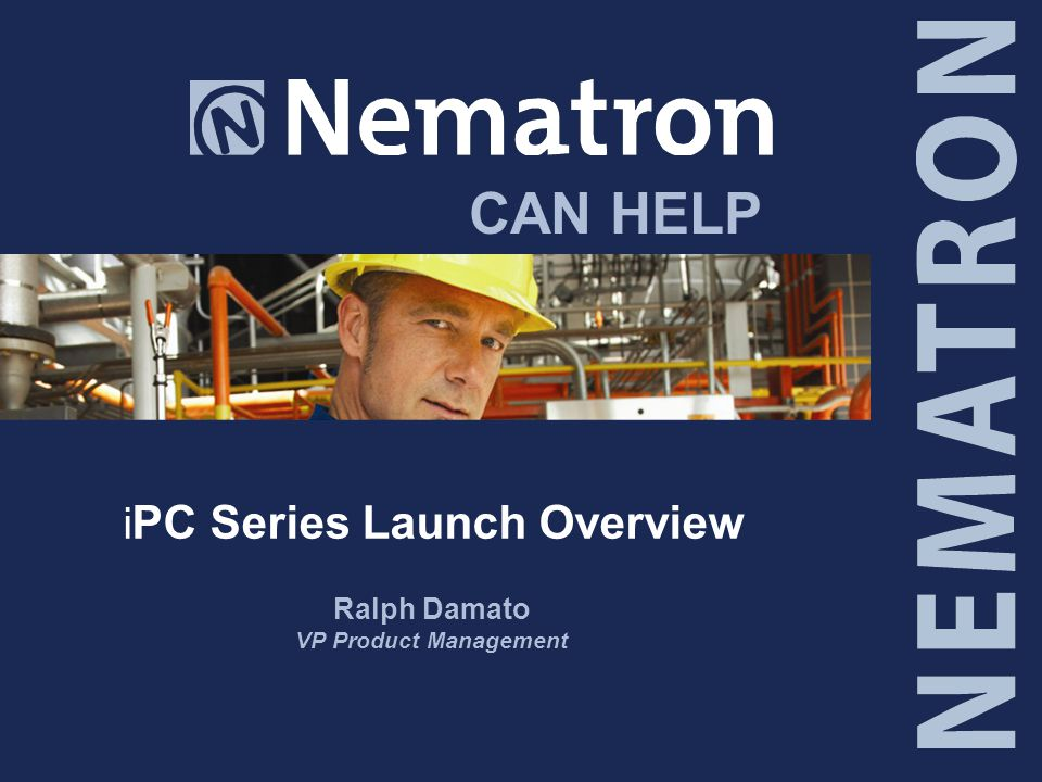 CAN HELP i PC Series Launch Overview Ralph Damato VP Product Management