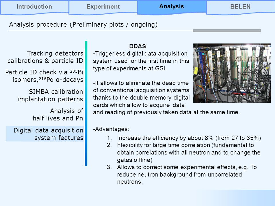 DDAS -Triggerless digital data acquisition system used for the first time in this type of experiments at GSI.