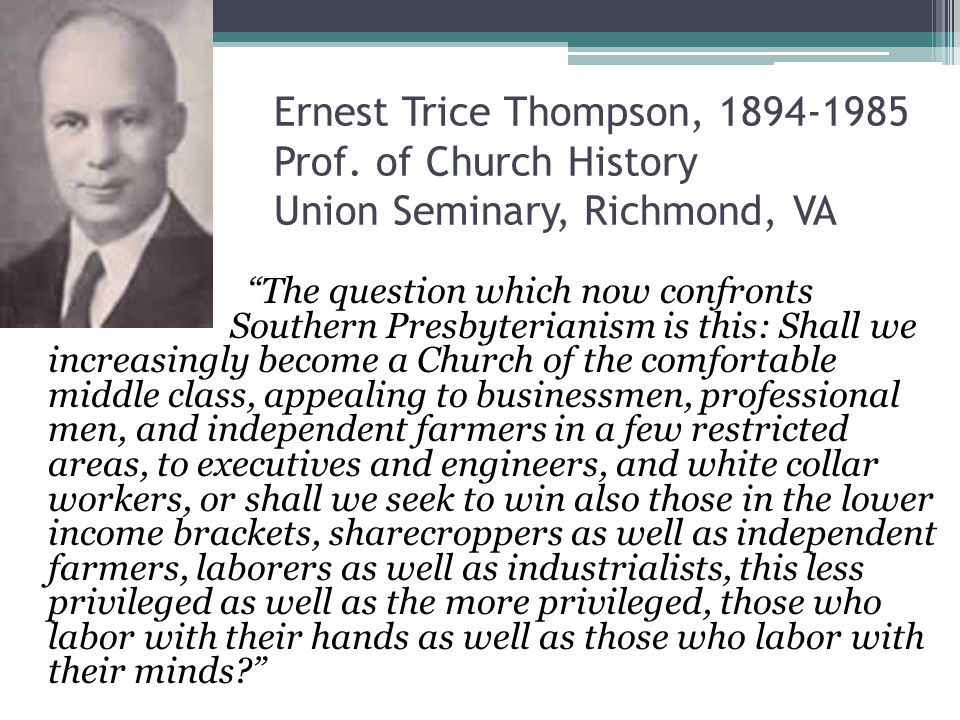 Ernest Trice Thompson, 1894-1985 Prof.