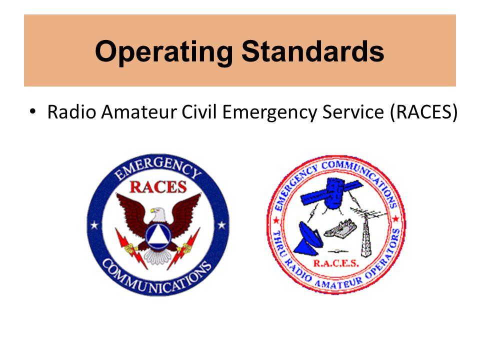Operating Standards Radio Amateur Civil Emergency Service (RACES)