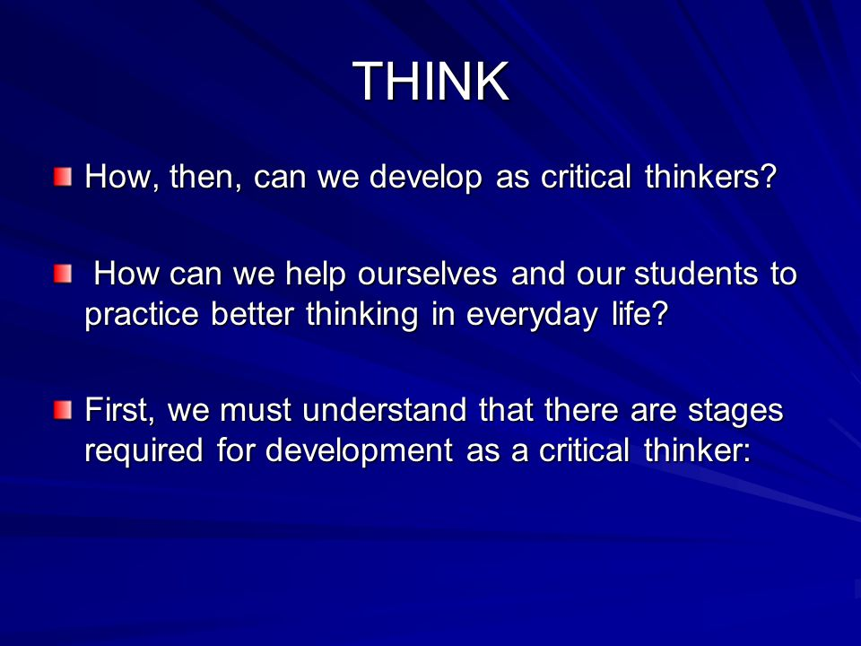 Critical Thinking in Everyday Life | btandassociates